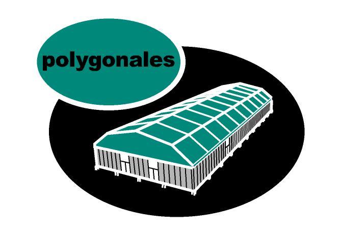 Polygonales, Chapiteaux, tentes